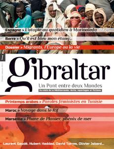«Gibraltar» : « Faire une revue en prenant le temps »
