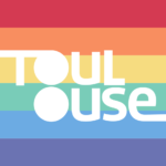 Toulouse, ville définitivement « gay-friendly »