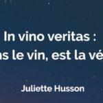 Concours de talent : Lisez «In vino veritas :dans le vin, est la vérité»