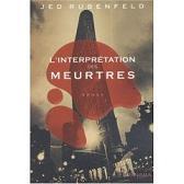 L'interprétation des meurtres de Jed Rubenfeld